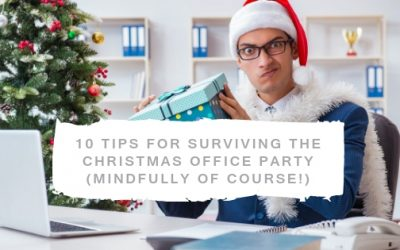 10 Tips for Surviving The Christmas Office Party (Mindfully Of Course)